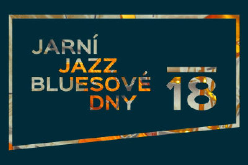 Koncertní cyklus Jarní jazz-bluesové dny 2018