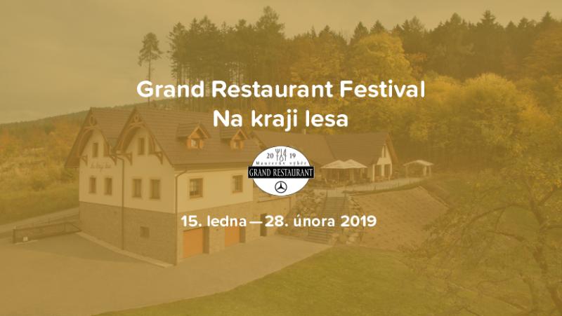 Grand Restaurant Festival Na kraji lesa