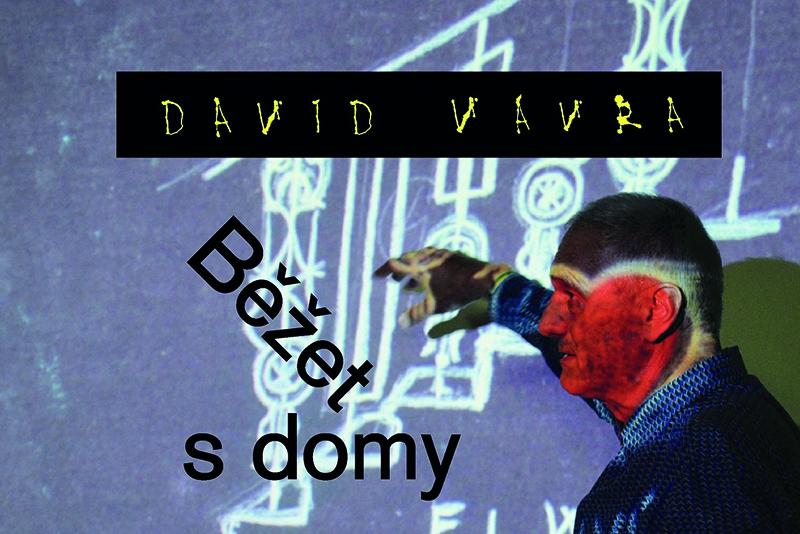DAVID VÁVRA - BĚŽET S DOMY