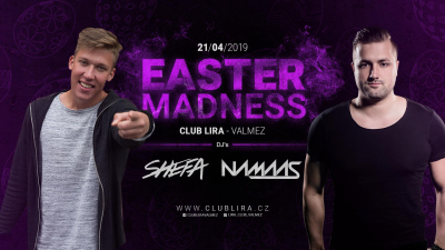 Easter Madness - Club Lira - Shefa and Namaas