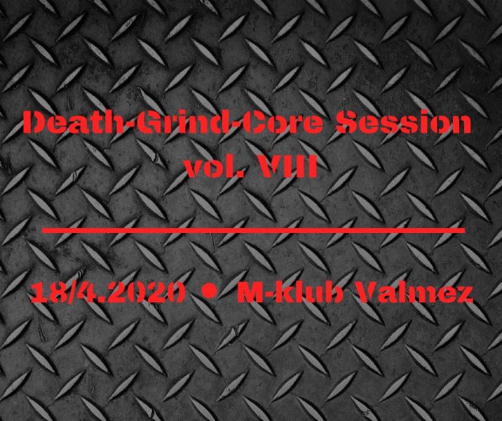 Death-Grind-Core Session vol. VIII