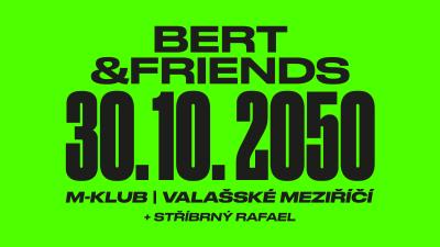 Bert & Friends